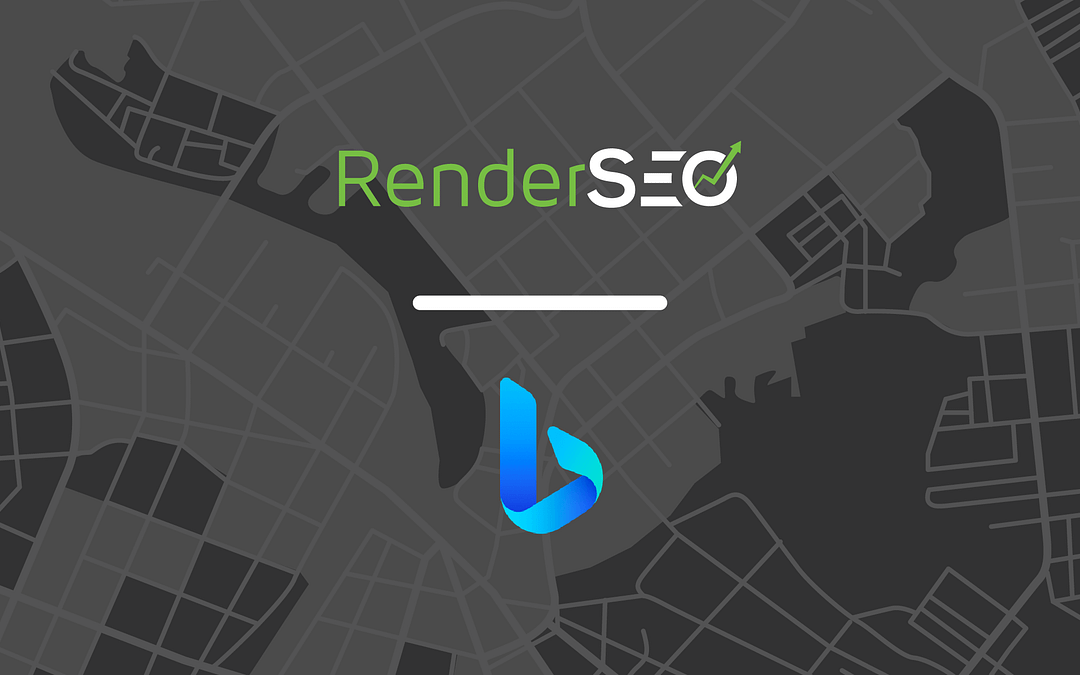 RenderSEO now uses Microsoft Bing Places for Business