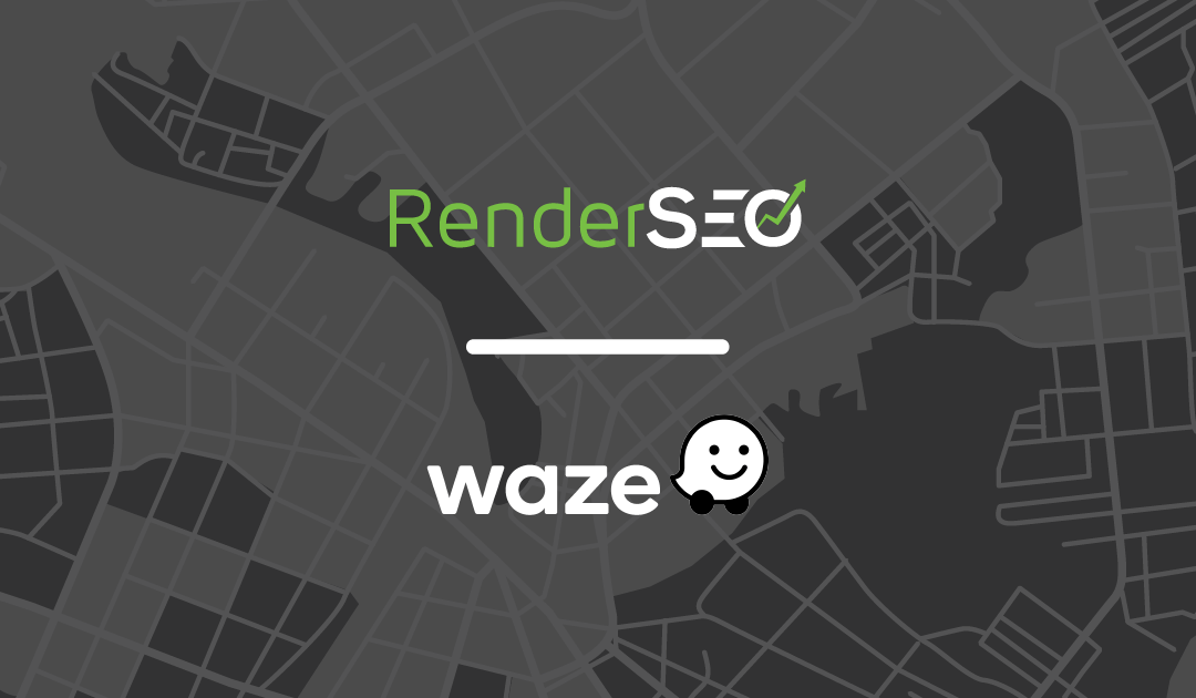RenderSEO becomes an official Waze Channel Partner